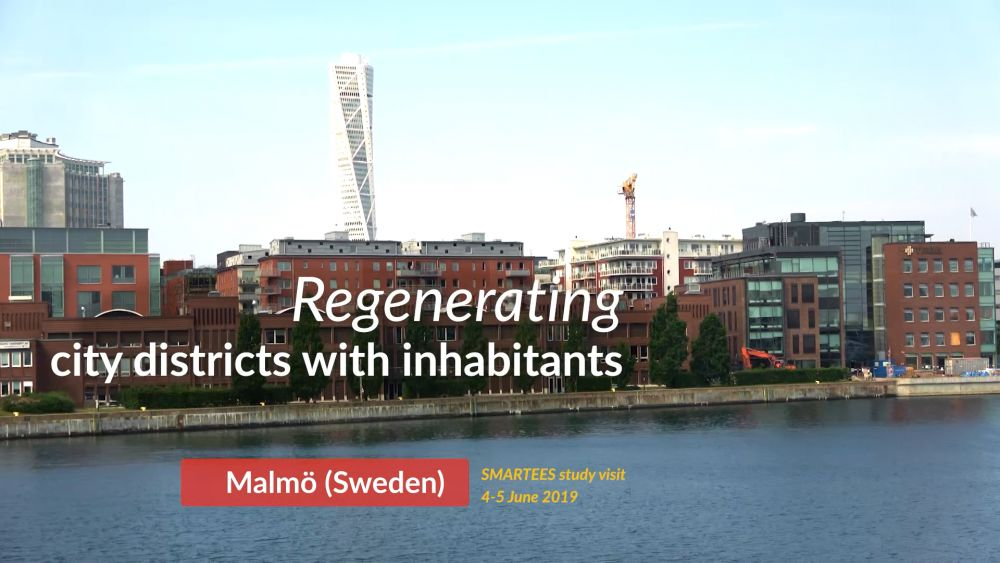 New SMARTEES Video: Regenerating City Districts with Inhabitants in Malmö, Sweden